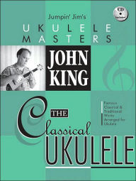 John King - The Classical Ukulele - John King