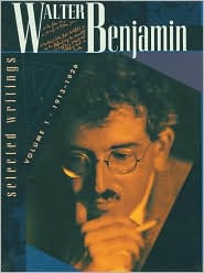 Walter Benjamin: Selected Writings, Volume 1: 1913-1926 - Walter Benjamin