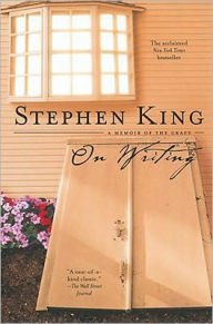 On Writing: A Memoir of the Craft - Stephen King