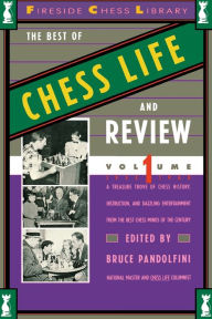 Best of Chess Life and Review, Volume 1 - Bruce Pandolfini