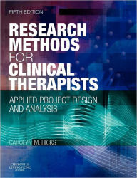 Research Methods for Clinical Therapists: Applied Project Design and Analysis - Carolyn M. Hicks