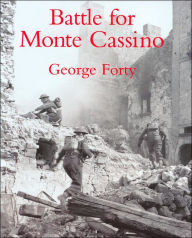 Battle For Monte Cassino - George Forty