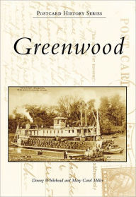 Greenwood, MS (Postcard History Series) - Donny Whitehead