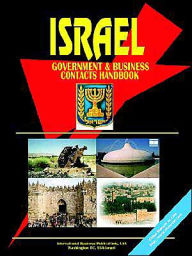 Israel Government And Business Contacts Handbook - Usa Ibp