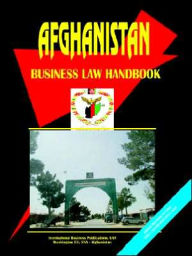 Afghanistan Business Law Handbook - Usa Ibp