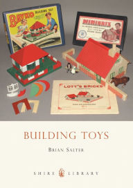 Building Toys: Bayko and other systems - Brian Salter