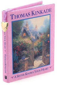 Sister Knows Your Heart - Thomas Kinkade