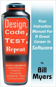 Design, Code, Test, Repeat - Bill Myers
