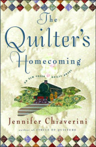 The Quilter's Homecoming (Elm Creek Quilts Series #10) - Jennifer Chiaverini