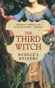 The Third Witch - Rebecca Reisert