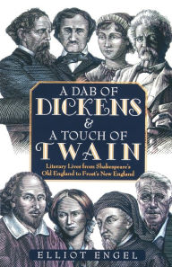 A Dab Of Dickens & A Touch Of Twain - Elliot Engel