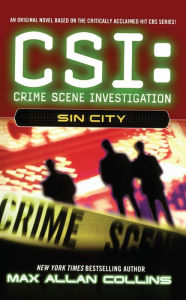 CSI: Crime Scene Investigation #2: Sin City - Max Allan Collins