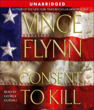 Consent to Kill (Mitch Rapp Series #6) - Vince Flynn