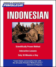 Indonesian: Learn to Speak and Understand Indonesian with Pimsleur Language Programs - Pimsleur