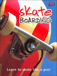 Skateboarding - Clive Gifford