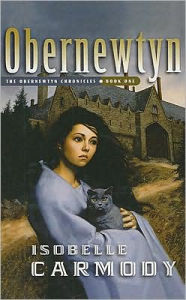 Obernewtyn (The Obernewtyn Chronicles Series #1) - Isobelle Carmody