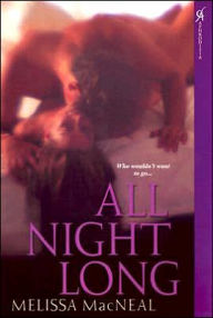 All Night Long - Melissa MacNeal