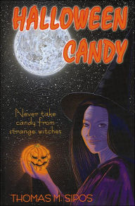 Halloween Candy - Thomas M. Sipos