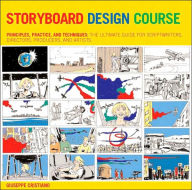 Storyboard Design Course: Principles, Practice, and Techniques: The Ultimate Guide for Artists, Directors, Producers, and Scriptwriters - Giuseppe Cristiano