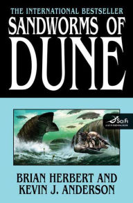 Sandworms of Dune (Dune 7 Series #2) - Brian Herbert