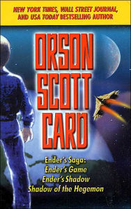 Ender's Saga: Ender's Game/Ender's Shadow/Shadow of the Hegemon - Orson Scott Card