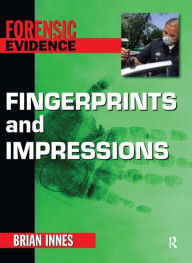 Fingerprints and Impressions - Brian Innes