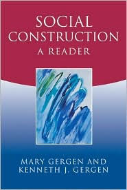 Social Construction: A Reader - Mary Gergen
