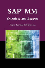 SAP MM Questions And Answers - Inc., Kogent Learning Solutions