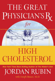 The Great Physician's Rx for High Cholesterol - Jordan Rubin