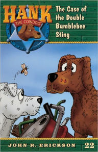 The Case of the Double Bumblebee Sting (Hank the Cowdog Series #22) (Turtleback School & Library Binding Edition) - John R. Erickson