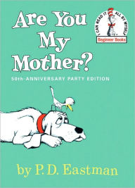 Are You My Mother? (Turtleback School & Library Binding Edition) - P. D. Eastman