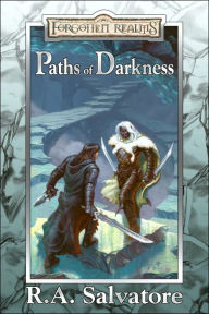 Forgotten Realms: Paths of Darkness Collection: The Silent Blade/The Spine of the World/Servant of the Shard/Sea of Swords - R. A. Salvatore