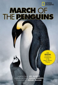 March of the Penguins: The Official Children's Book - Luc Jacquet
