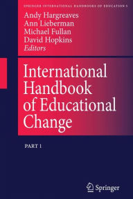 International Handbook of Educational Change: Part Two - Andy Hargreaves