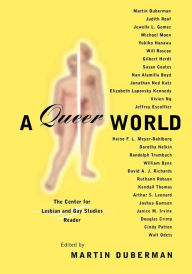 Queer Representations: Reading Lives, Reading Cultures (A Center for Lesbian and Gay Studies Book) - Martin Duberman