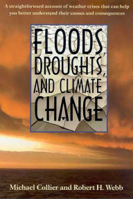 Floods, Drought and Climate Change - Michael Collier