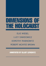 Dimensions of the Holocaust - Elie Wiesel
