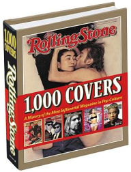 Rolling Stone 1,000 Covers: A History of the Most Influential Magazine in Pop Culture - Rolling Stone