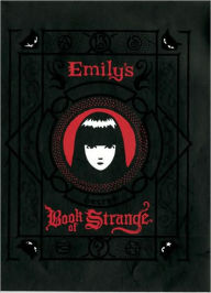 Emily's Secret Book of Strange: Emily the Strange - Rob Reger