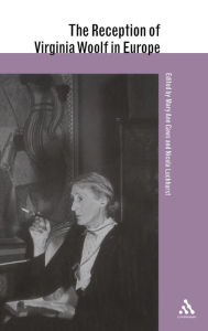 The Reception of Virginia Woolf in Europe - Mary Ann Caws