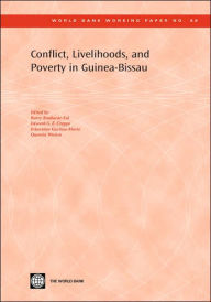 Conflict, Livelihoods, and Poverty in Guinea-Bissau - Boubacar-Sid Barry