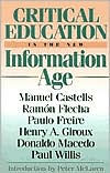 Critical Education in the New Information Age - Manuel Castells