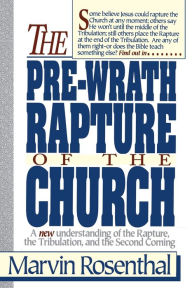 Pre-Wrath Rapture of the Church - Marvin Rosenthal