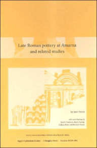 Late Roman Pottery at Amarna and Related Studies - J. Faiers