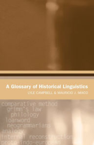 A Glossary of Historical Linguistics - Lyle Campbell