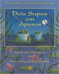 Two Frogs in Trouble (Portuguese) - Paramahansa Yogananda