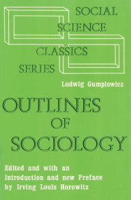 Outlines of Sociology - Ludwig Gumplowicz
