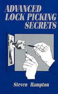 Advanced Lock Picking Secrets - Steven Hampton