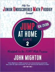JUMP at Home Grade 2: Worksheets for the JUMP Math Program - John Mighton