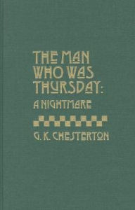 The Man Who Was Thursday - G. K. Chesterton